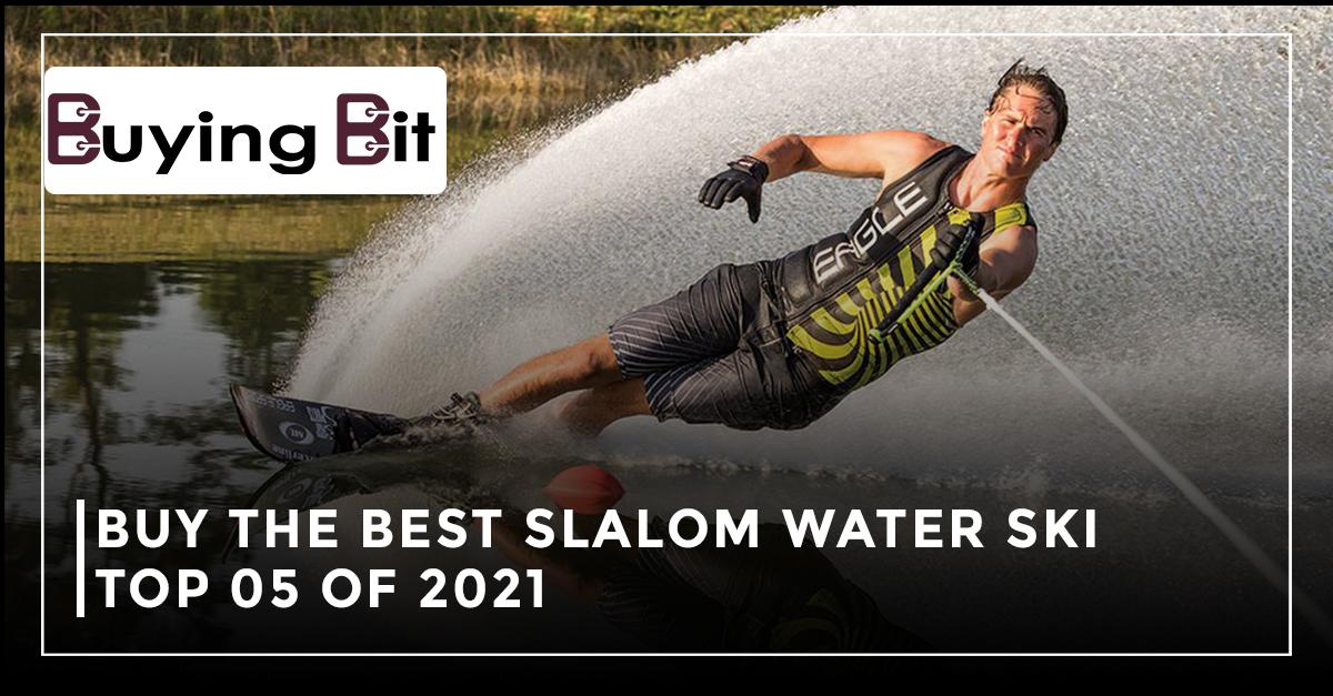 best slalom water ski